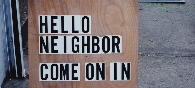 ''Hello neighbor come on in'' sign